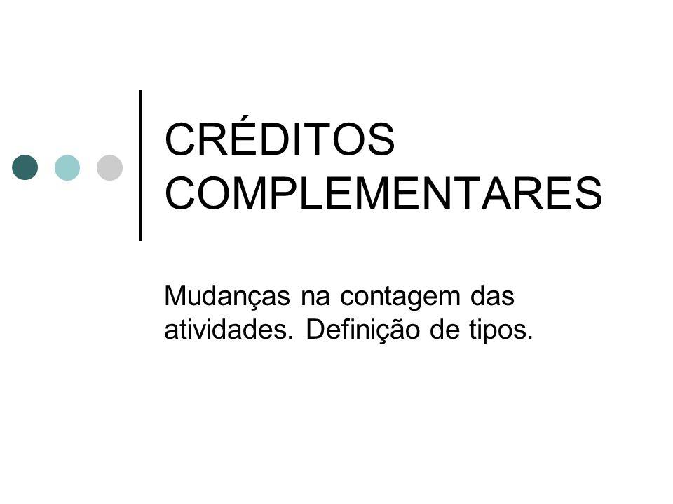 CRÉDITOS COMPLEMENTARES