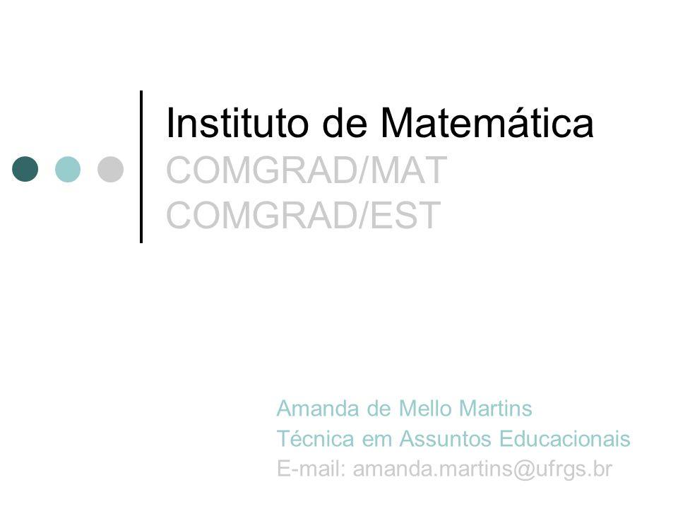Instituto de Matemática COMGRAD/MAT COMGRAD/EST