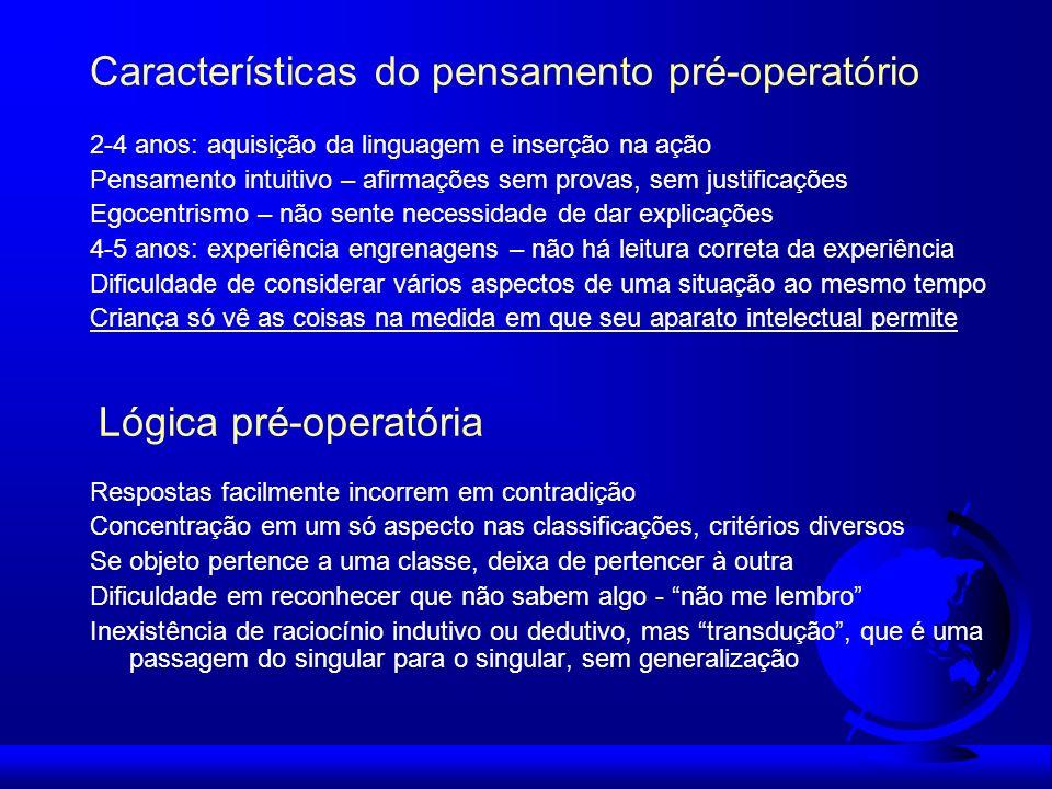 Características do pensamento pré-operatório