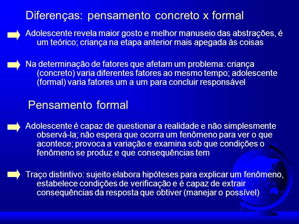 Diferenças: pensamento concreto x formal