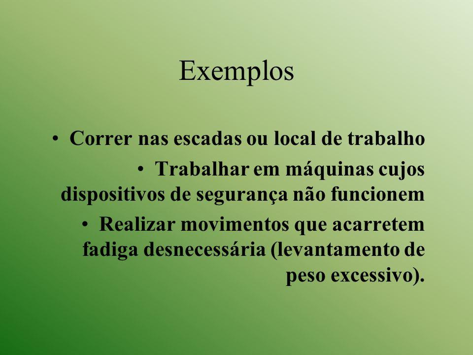 Exemplos Correr nas escadas ou local de trabalho