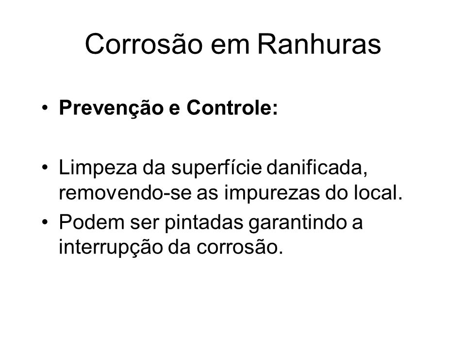 Corrosão em Ranhuras Prevenção e Controle: