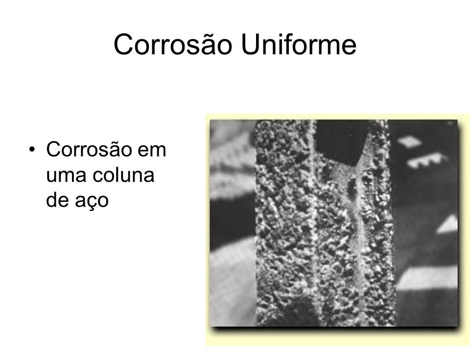 Corrosão Uniforme Corrosão em uma coluna de aço