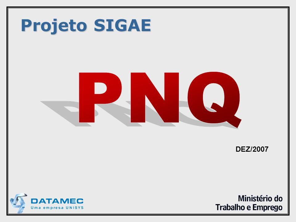 Projeto SIGAE PNQ DEZ/2007