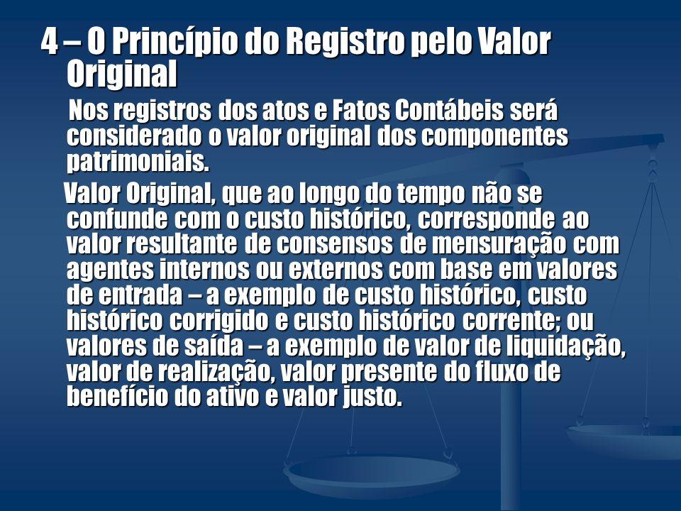 4 – O Princípio do Registro pelo Valor Original