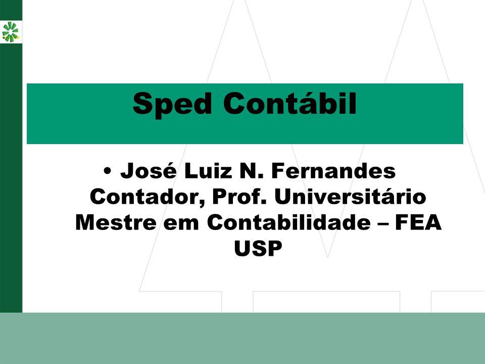 Sped Contábil José Luiz N. Fernandes Contador, Prof.