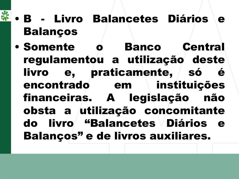 B - Livro Balancetes Diários e Balanços