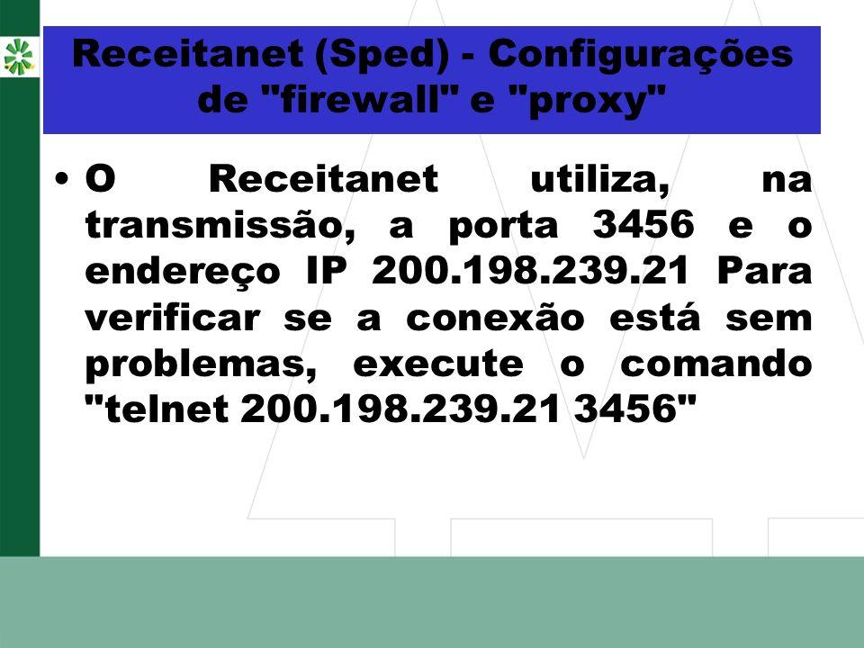 Receitanet (Sped) - Configurações de firewall e proxy
