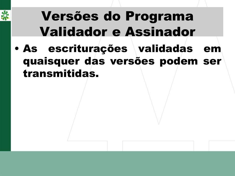 Versões do Programa Validador e Assinador