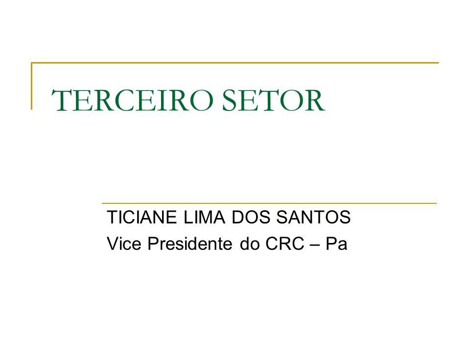 TICIANE LIMA DOS SANTOS Vice Presidente do CRC – Pa