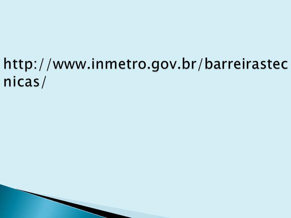 http://www.inmetro.gov.br/barreirastecnicas/