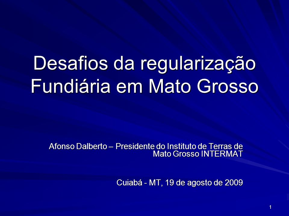 Desafios da regularização Fundiária em Mato Grosso