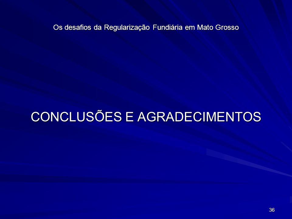 Os desafios da Regularização Fundiária em Mato Grosso