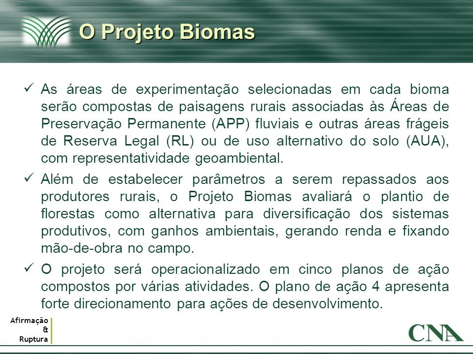 O Projeto Biomas