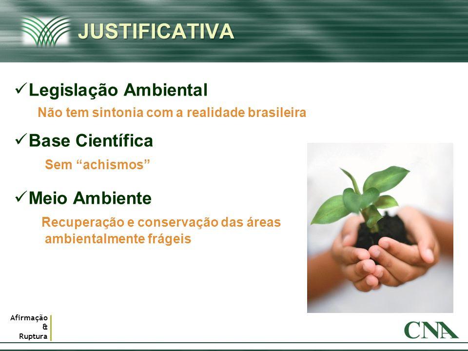 JUSTIFICATIVA Legislação Ambiental Base Científica Meio Ambiente