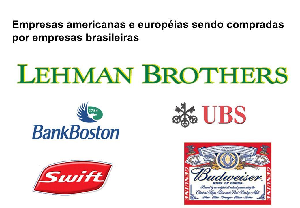 Empresas americanas e européias sendo compradas por empresas brasileiras