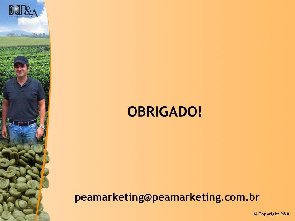 OBRIGADO! peamarketing@peamarketing.com.br