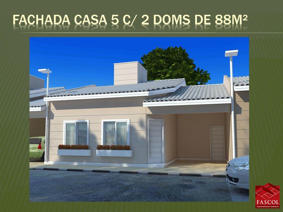 Fachada casa 5 c/ 2 doms de 88m²