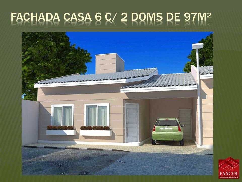 Fachada casa 6 c/ 2 doms de 97m²