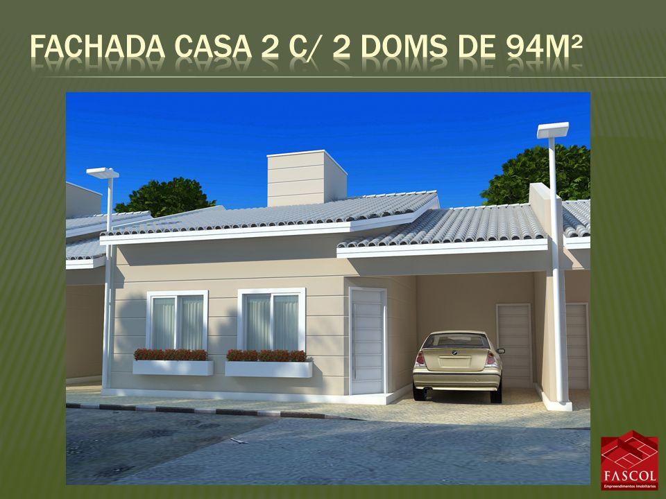 Fachada casa 2 c/ 2 doms de 94m²