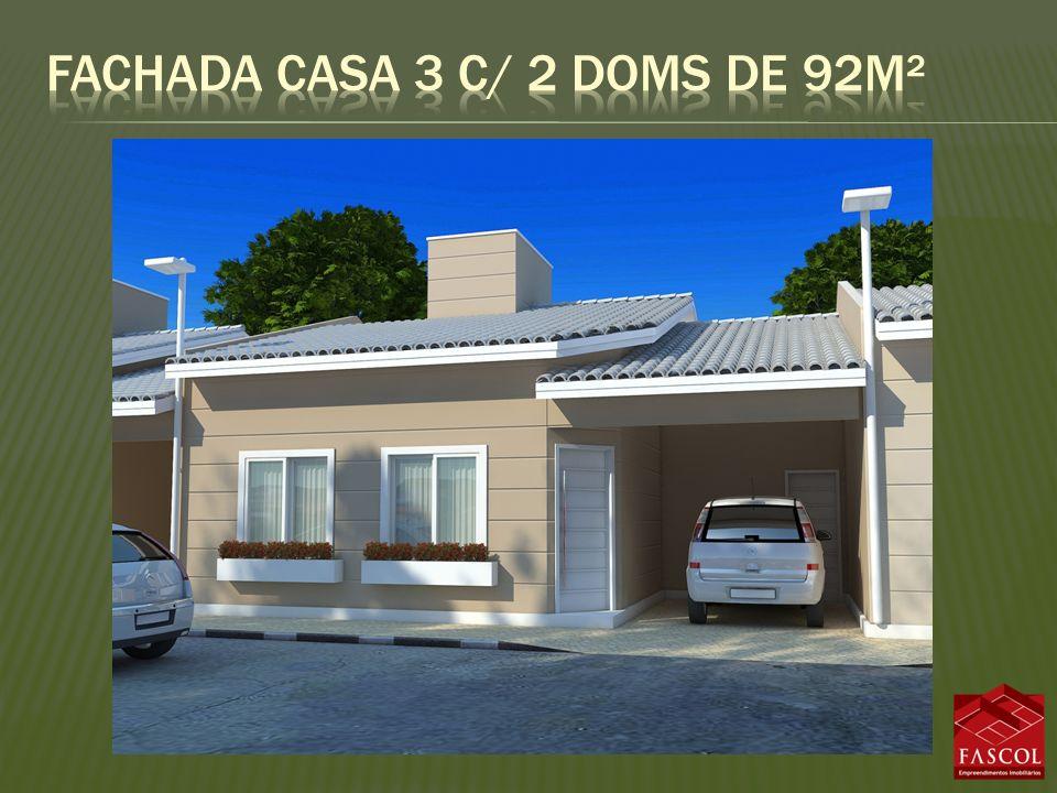 Fachada casa 3 c/ 2 doms de 92m²