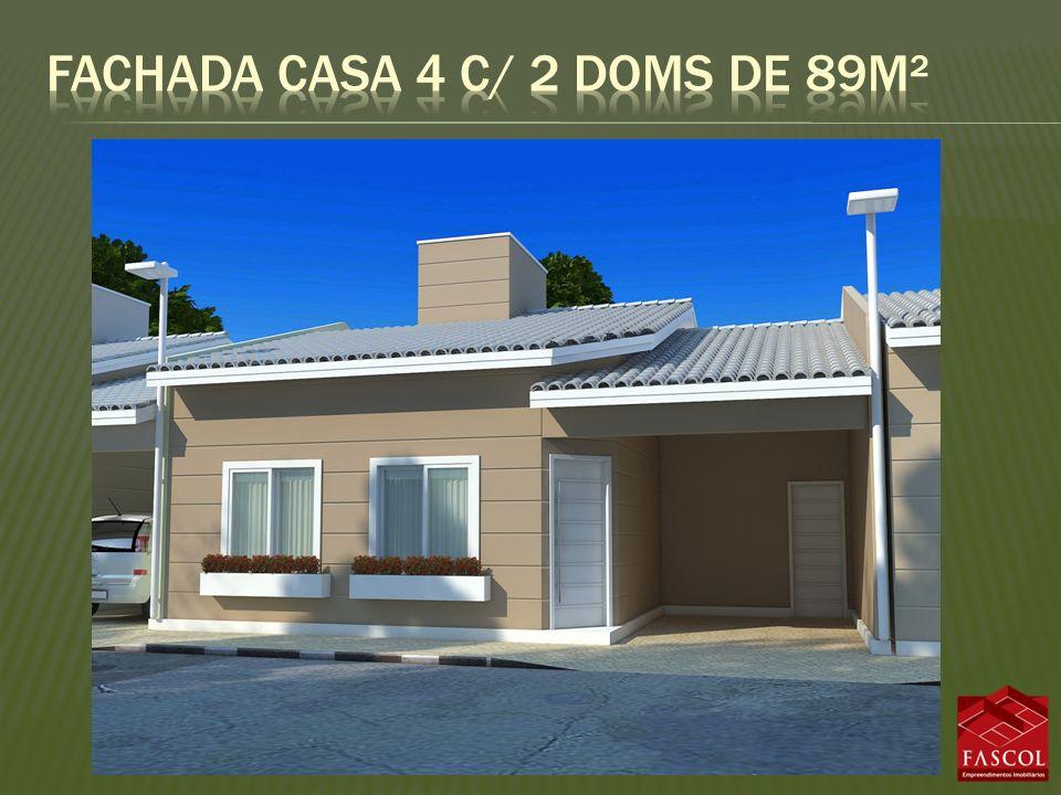 Fachada casa 4 c/ 2 doms de 89m²