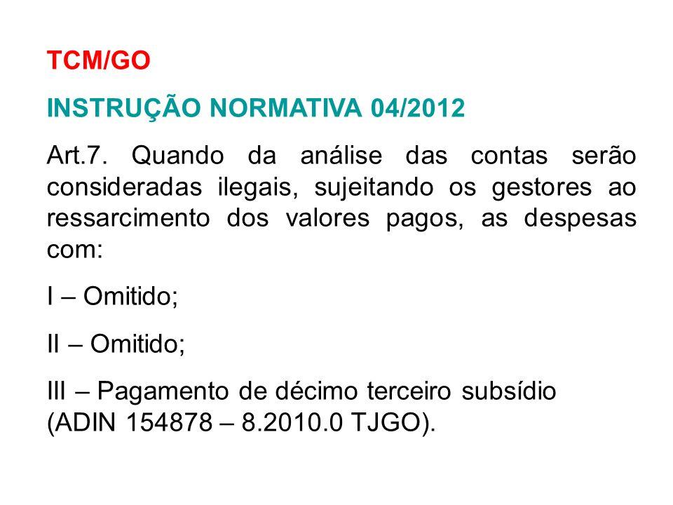 TCM/GO INSTRUÇÃO NORMATIVA 04/2012.