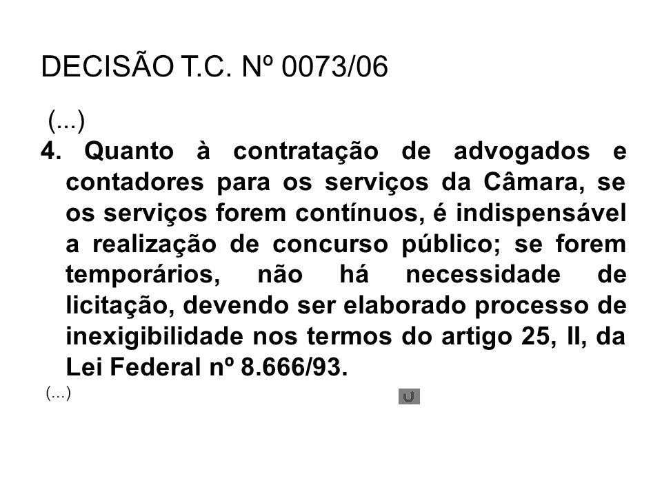 DECISÃO T.C. Nº 0073/06 (...)