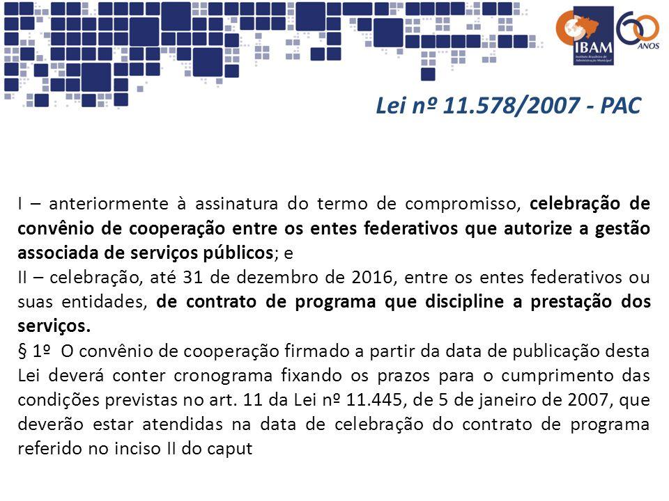 Lei nº 11.578/2007 - PAC