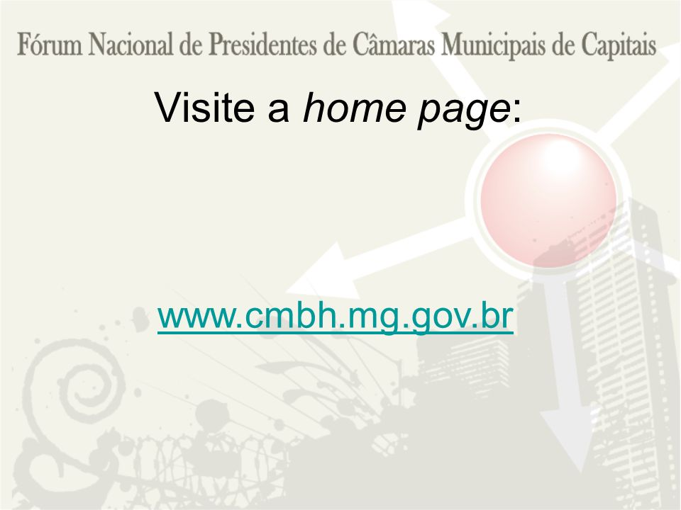 Visite a home page: www.cmbh.mg.gov.br