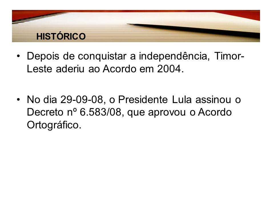 HISTÓRICO Depois de conquistar a independência, Timor-Leste aderiu ao Acordo em 2004.
