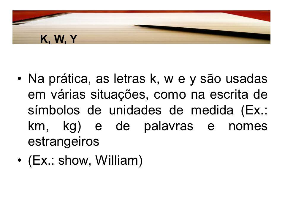 K, W, Y