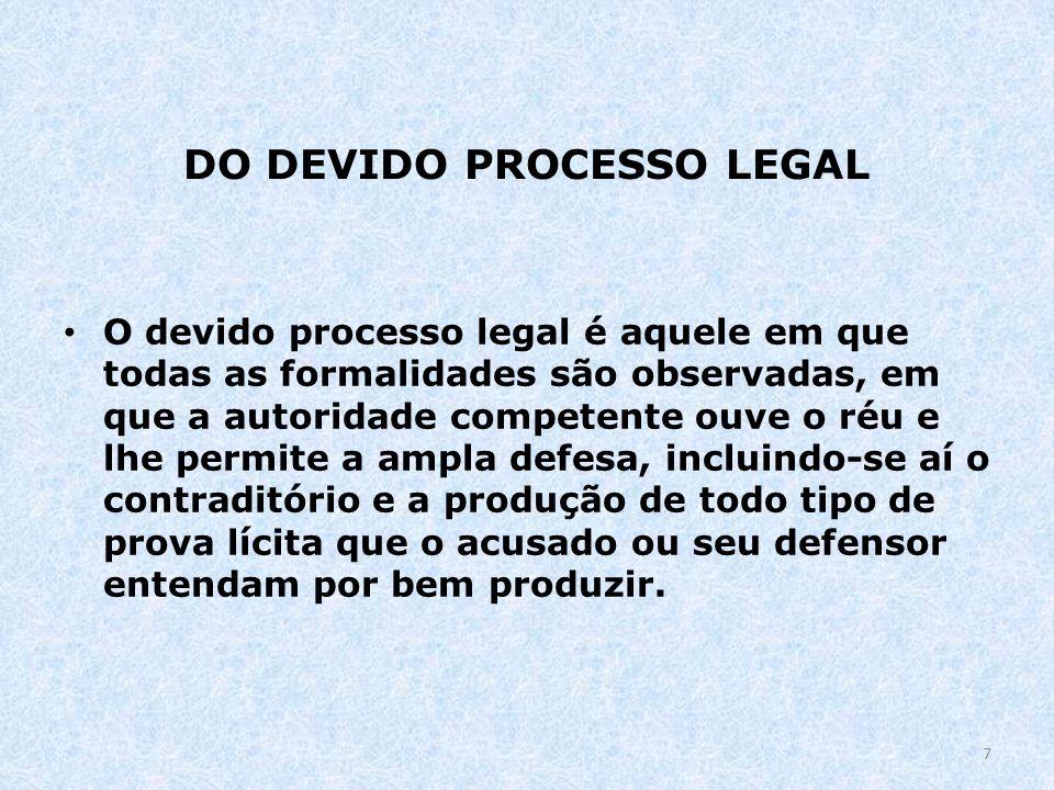 DO DEVIDO PROCESSO LEGAL