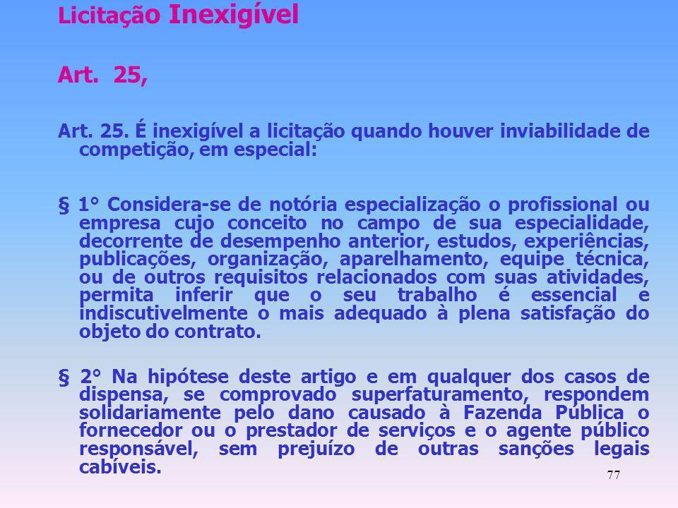 Licitação Inexigível Art. 25,