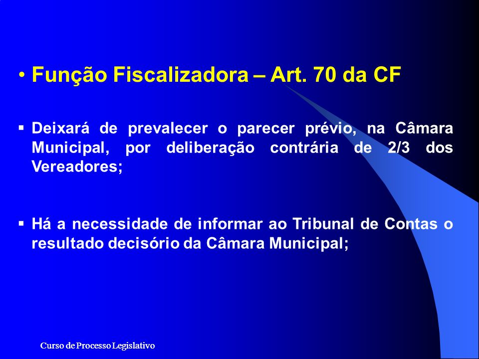 Função Fiscalizadora – Art. 70 da CF