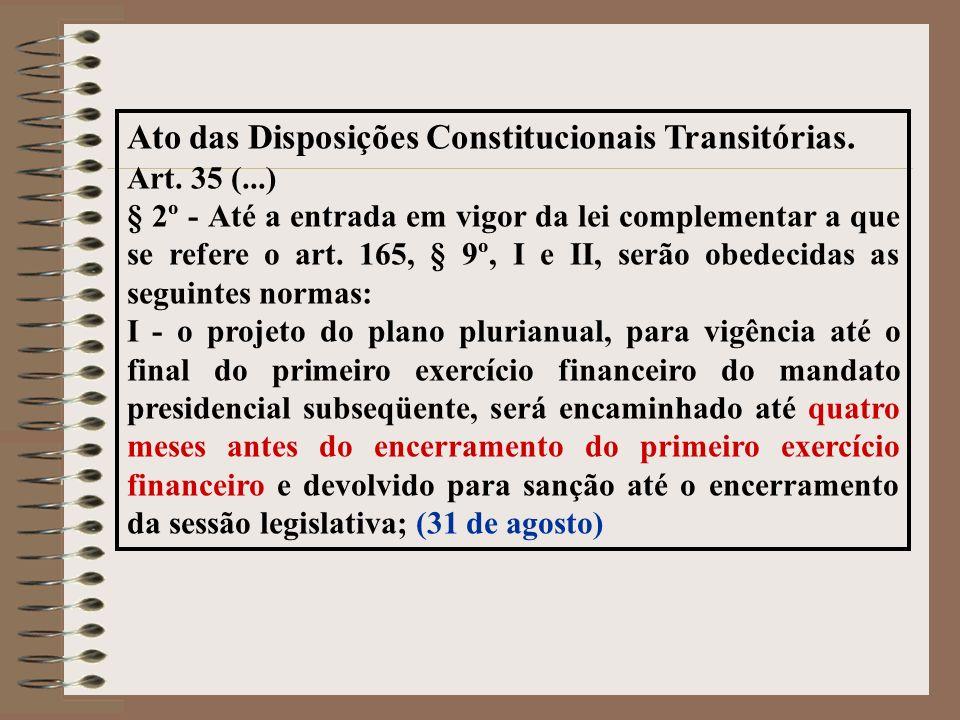 Ato das Disposições Constitucionais Transitórias.