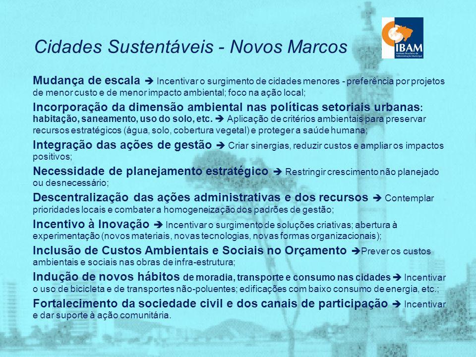 Cidades Sustentáveis - Novos Marcos