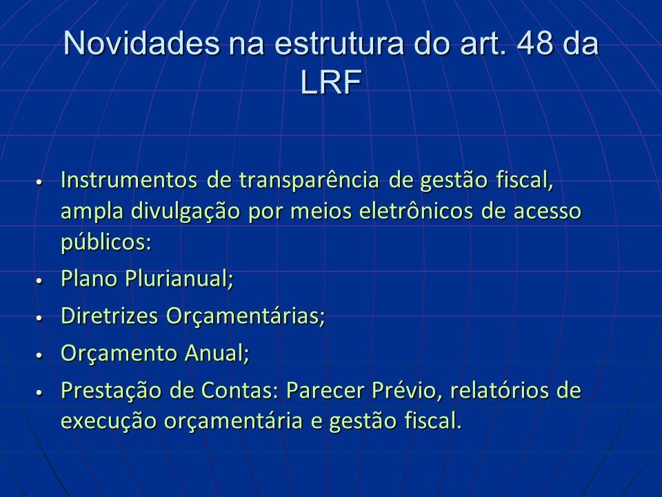 Novidades na estrutura do art. 48 da LRF