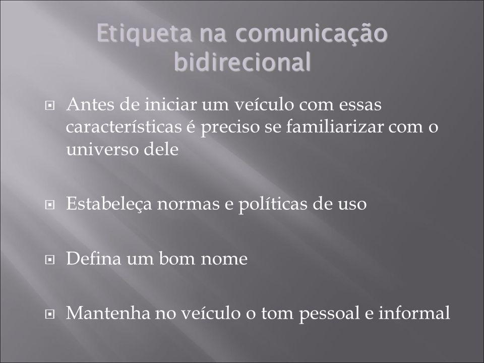 Etiqueta na comunicação bidirecional