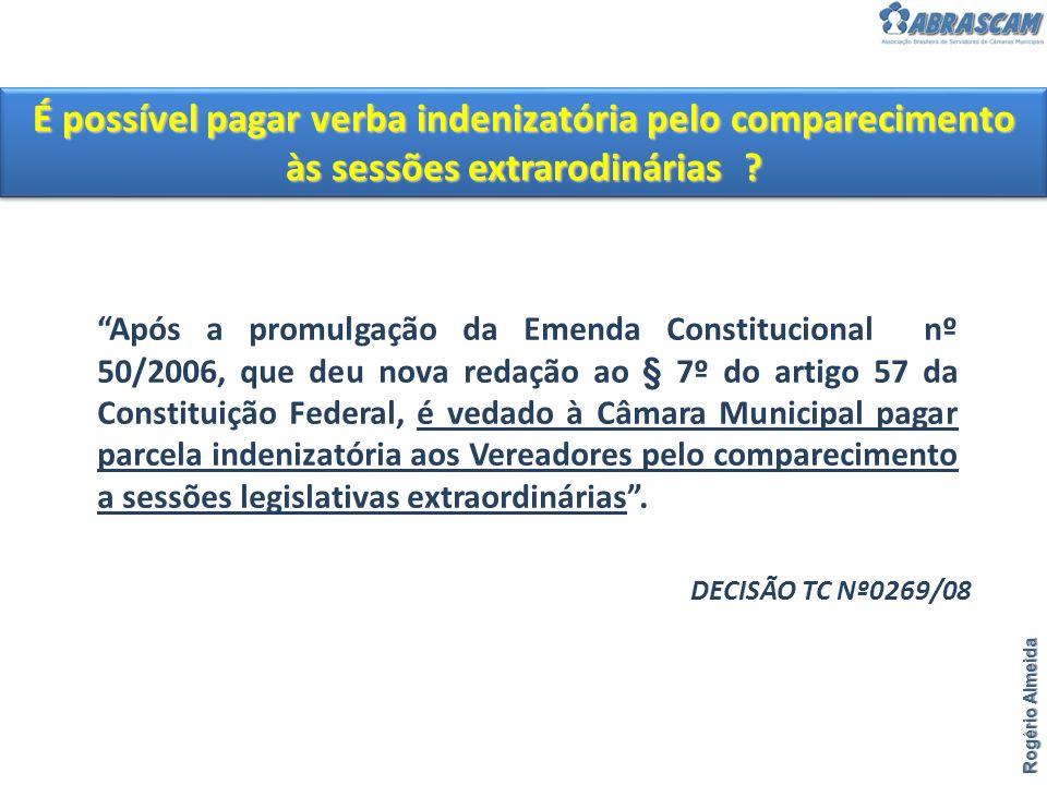 É possível pagar verba indenizatória pelo comparecimento às sessões extrarodinárias