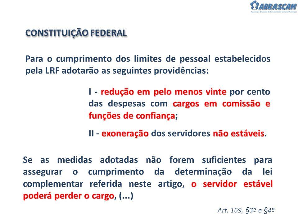 II - exoneração dos servidores não estáveis.