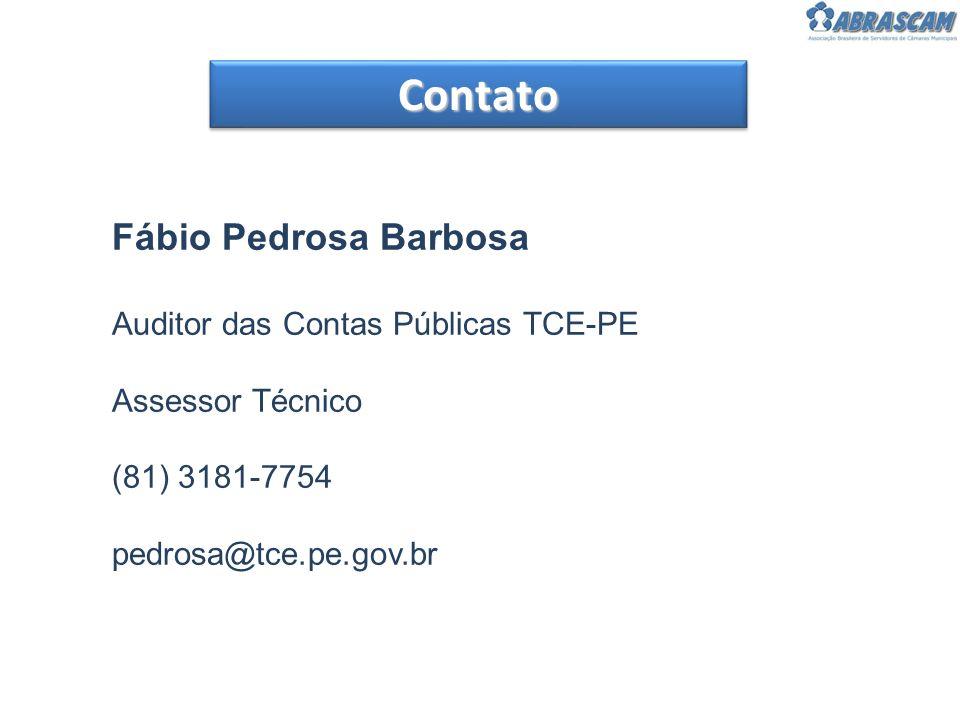 Contato Fábio Pedrosa Barbosa Auditor das Contas Públicas TCE-PE