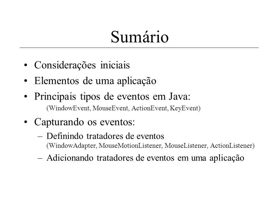Sumário Considerações iniciais Elementos de uma aplicação