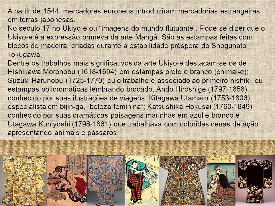 A partir de 1544, mercadores europeus introduziram mercadorias estrangeiras em terras japonesas.