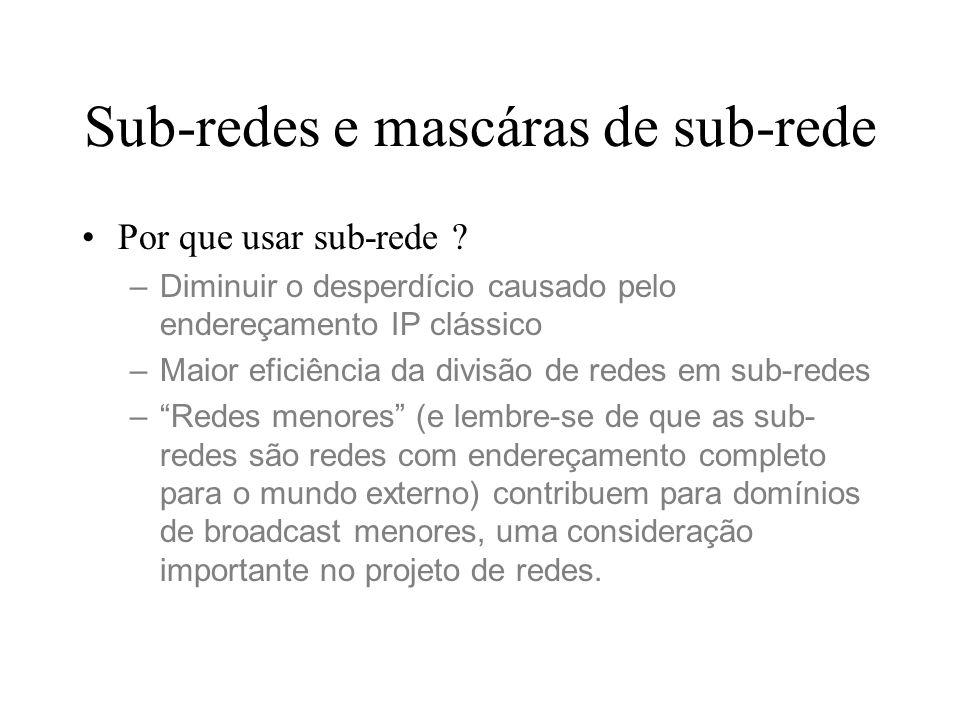 Sub-redes e mascáras de sub-rede