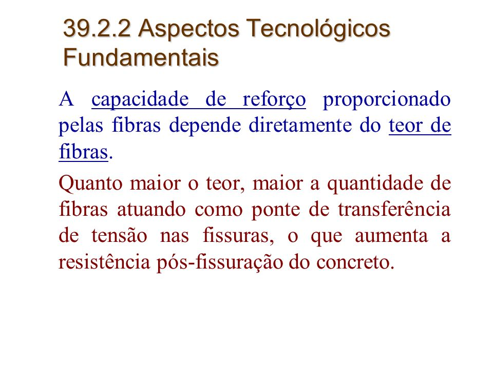 39.2.2 Aspectos Tecnológicos Fundamentais