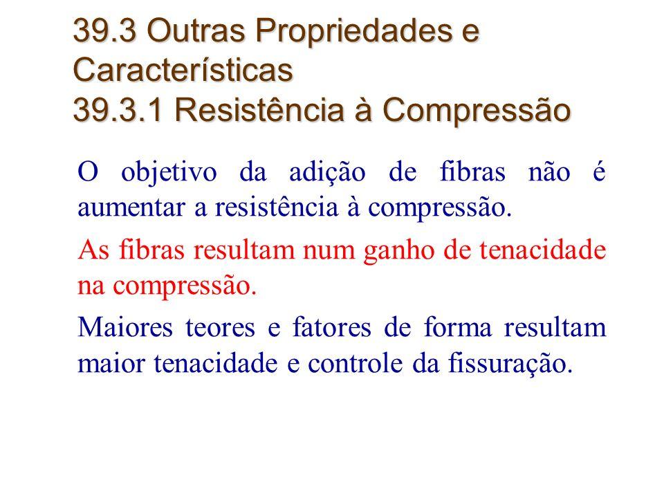 39. 3 Outras Propriedades e Características 39. 3