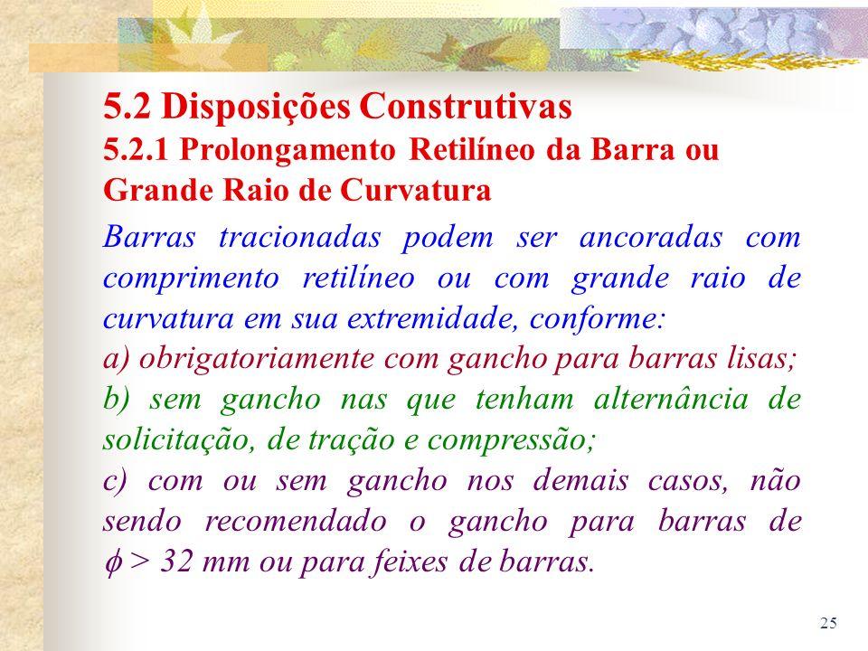 5. 2 Disposições Construtivas 5. 2