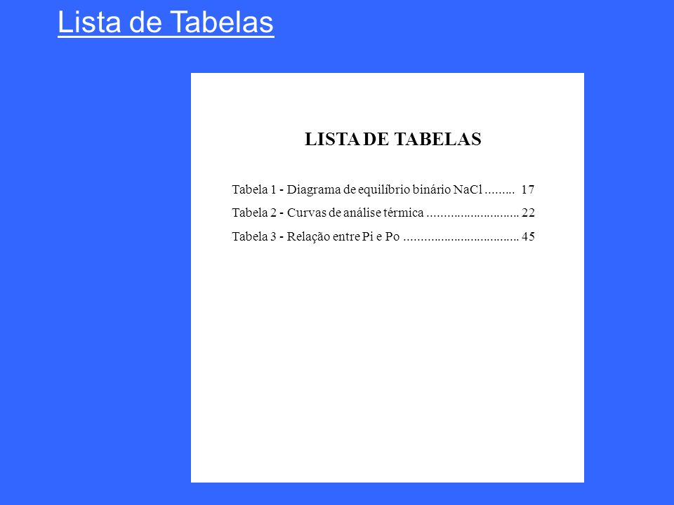 Lista de Tabelas LISTA DE TABELAS