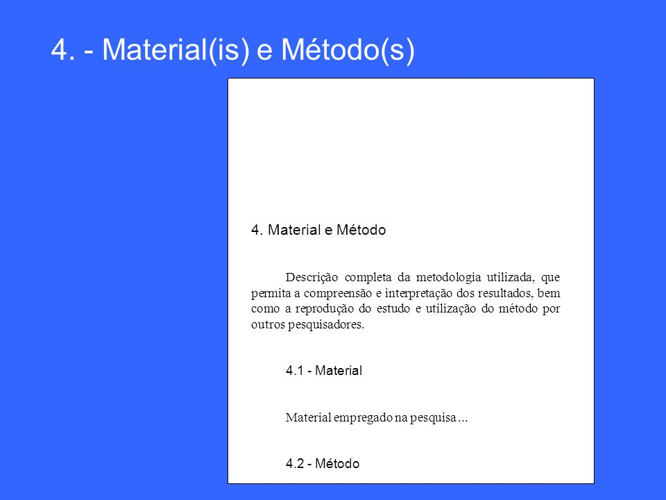 4. - Material(is) e Método(s)